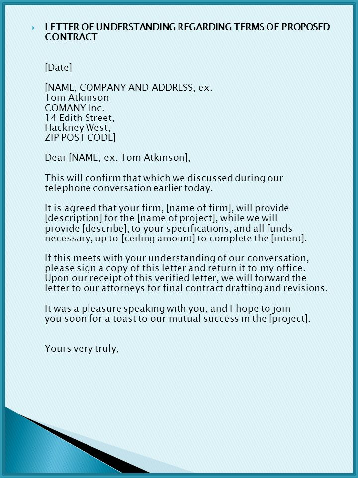 LETTER OF UNDERSTANDING REGARDING TERMS OF PROPOSED CONTRACT [Date] [NAME, COMPANY AND ADDRESS, ex.